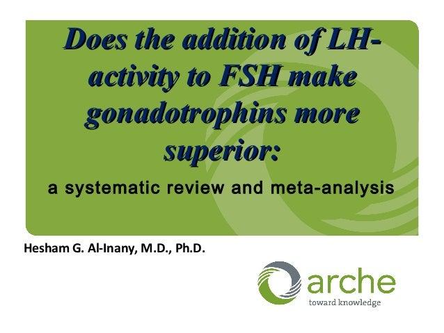 Does the addition of LH-Does the addition of LH- activity to FSH makeactivity to FSH make gonadotrophins moregonadotrophin...