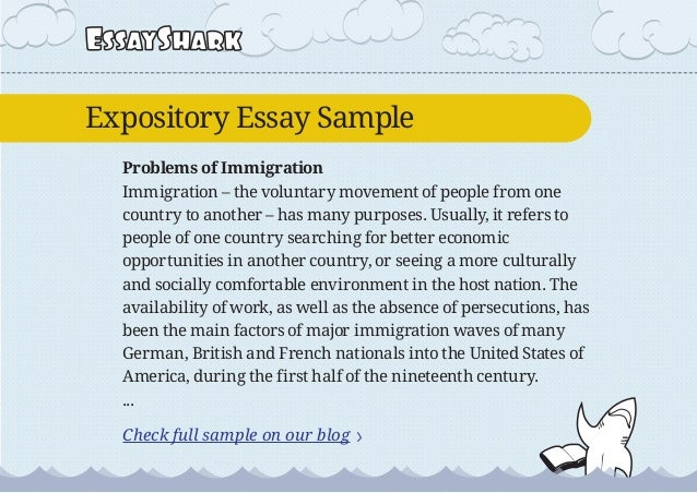 expositive essay expository essay sample on immigration and persuasive essay sample on 4 essaysharkexpository exposition essay examples