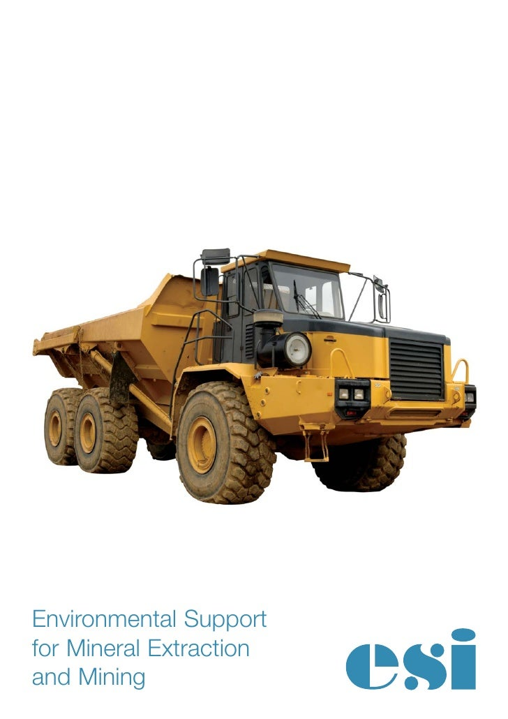 Environmental Supportfor Mineral Extractionand Mining