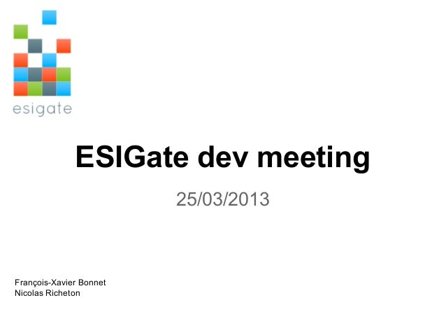 Esigate dev meeting 25 03_2013