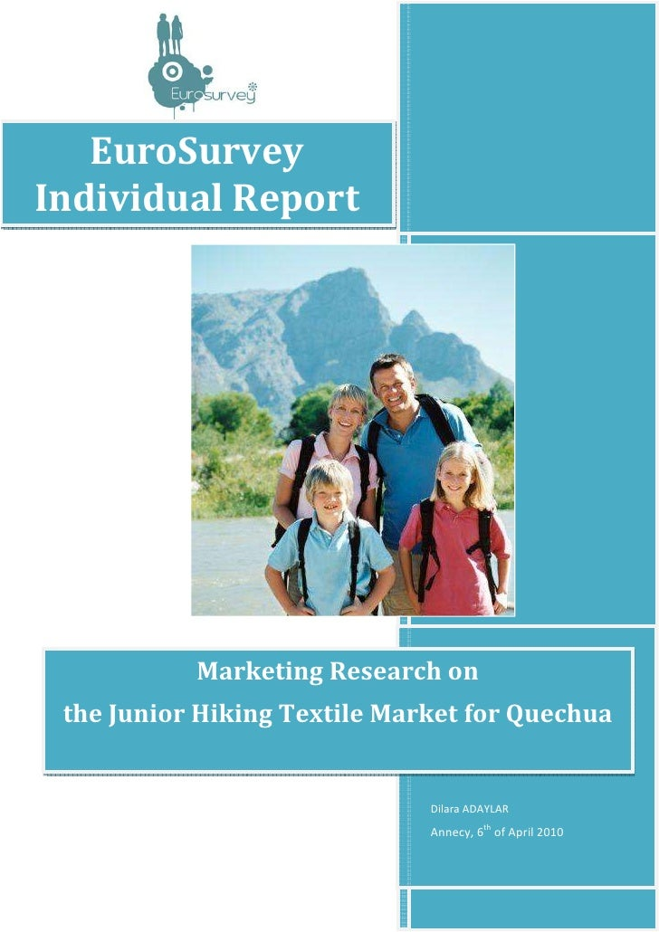 EuroSurveyIndividual Report           Marketing Research on the Junior Hiking Textile Market for Quechua                  ...