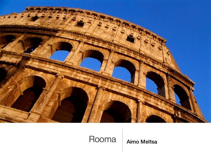 Rooma   Aimo Meltsa