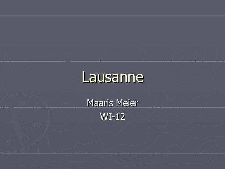 Lausanne Maaris Meier WI-12