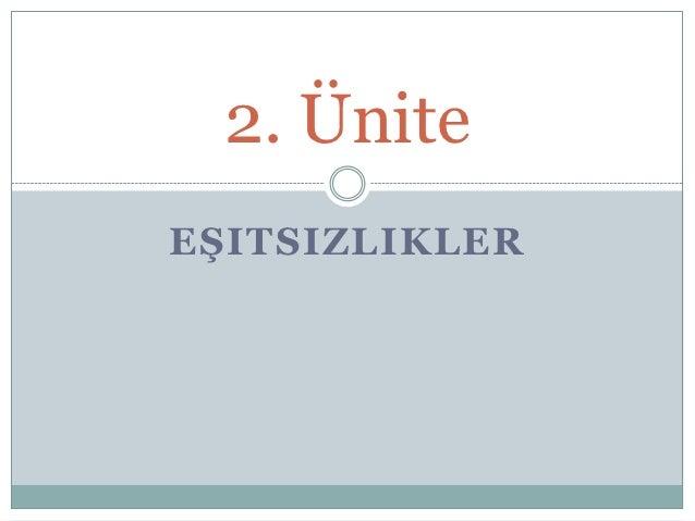 2. ÜniteEŞITSIZLIKLER