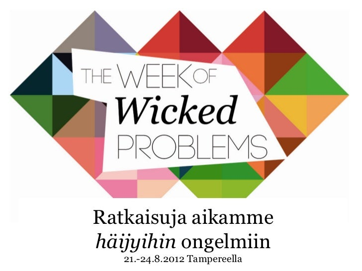 The Week of Wicked Problems