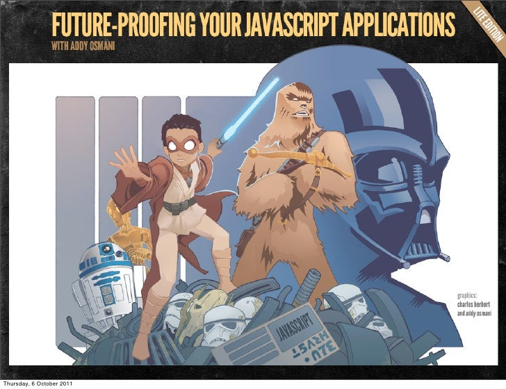 Future-proofing Your JavaScript Apps (Compact edition)