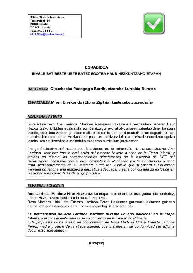 Elbira Zipitria Ikastetxea Txillardegi, 14 20108 Obaba Tf: 993 21 44 04 Faxa: 993 31 14 64 011157aa@hezkuntza.net         ...