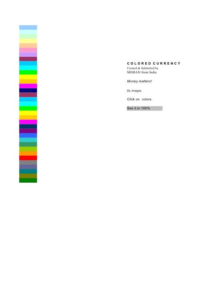 Eskay Colored Curency