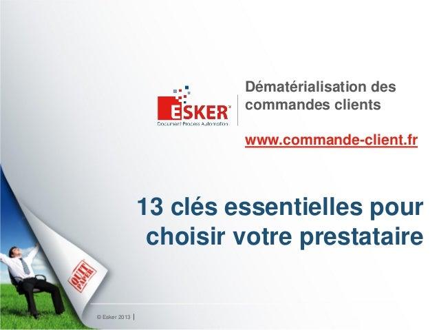 Dématérialisation des                        commandes clients                        www.commande-client.fr              ...
