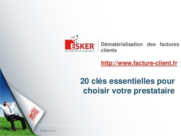 Dématérialisation des factures                    clients                    http://www.facture-client.fr               20...