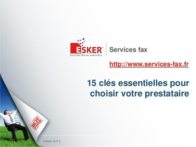 Services fax                    http://www.services-fax.fr               15 clés essentielles pour                choisir ...