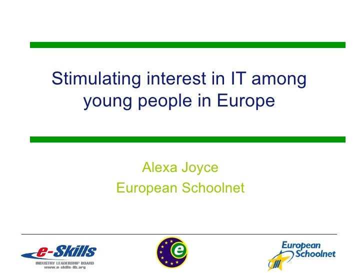 Stimulating interest in IT among young people in Europe