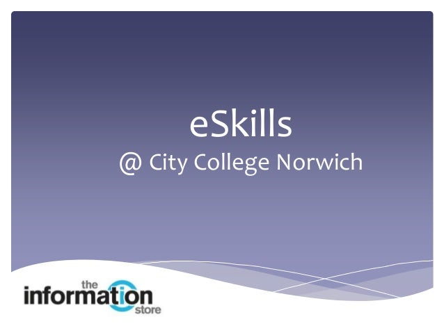 eSkills @ City College Norwich