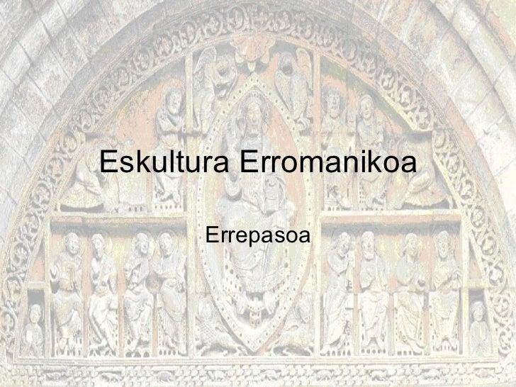 Eskultura Erromanikoa