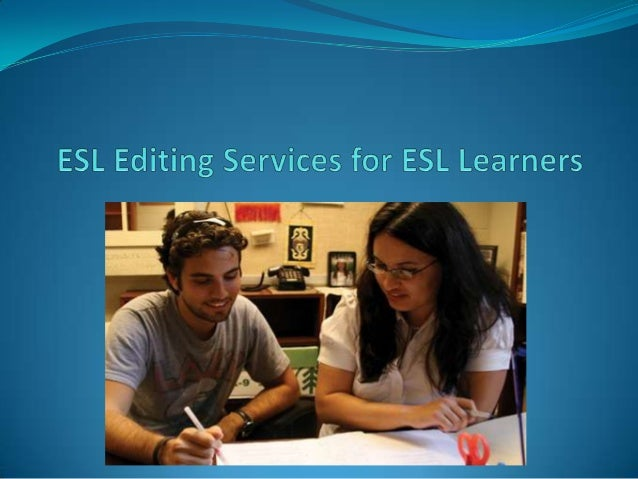 Esl editing services for esl learners