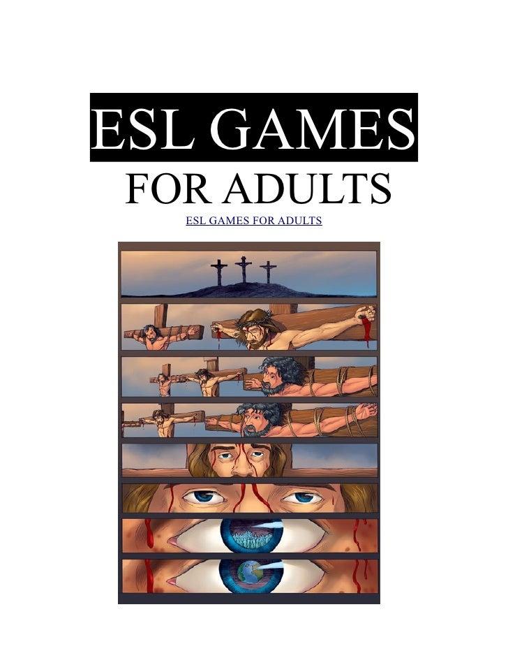 ESL GAMES FOR ADULTS   ESL GAMES FOR ADULTS