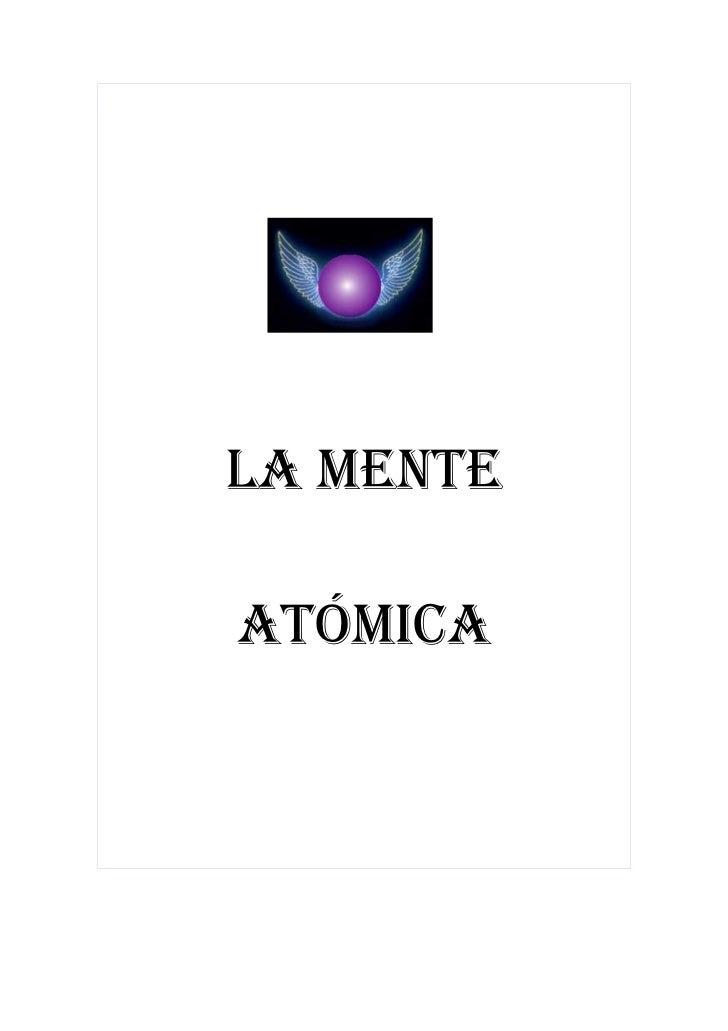 LA MENTE  ATÓMICA