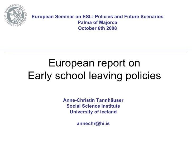 European Seminar on ESL: Policies and Future Scenarios                   Palma of Majorca                   October 6th 20...