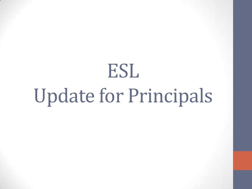 ESL Update for Principals 12/11/12