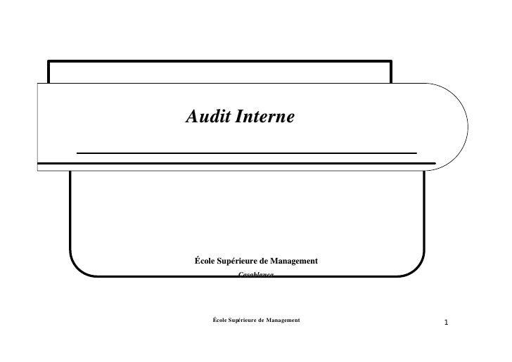 Audit Interne     École Supérieure de Management       Supé             Casablanca                                        ...