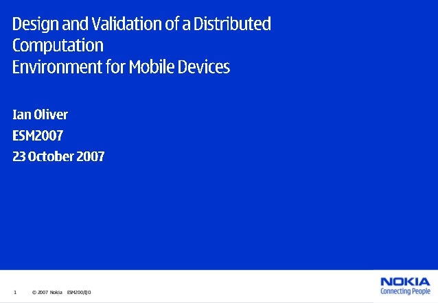 Design and Validation of a Distributed ComputationEnvironment for Mobile Devices
