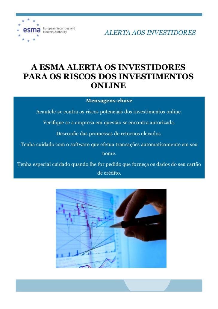 Alerta da ESMA para os investimentos online