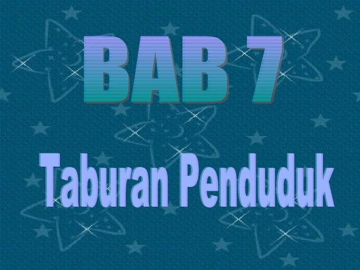 BAB 7 Taburan Penduduk