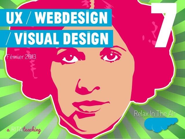 Février 2013a RITAteachingRelax In The Air7UX / Webdesign/ visual design