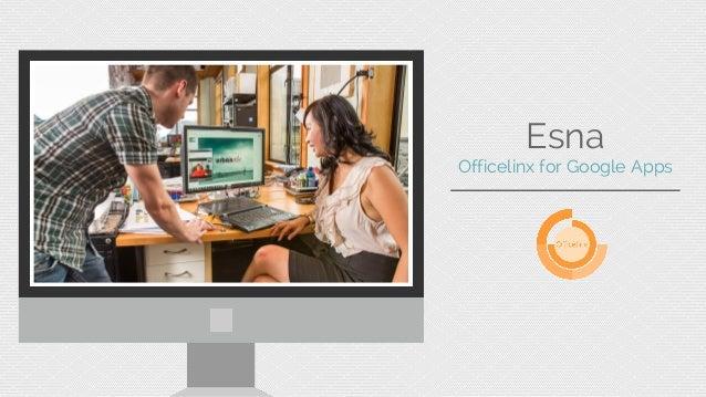 Esna  Officelinx for Google Apps