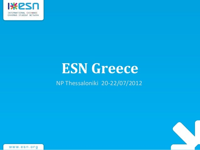 ESN Greece NP Thessaloniki 20-22/07/2012