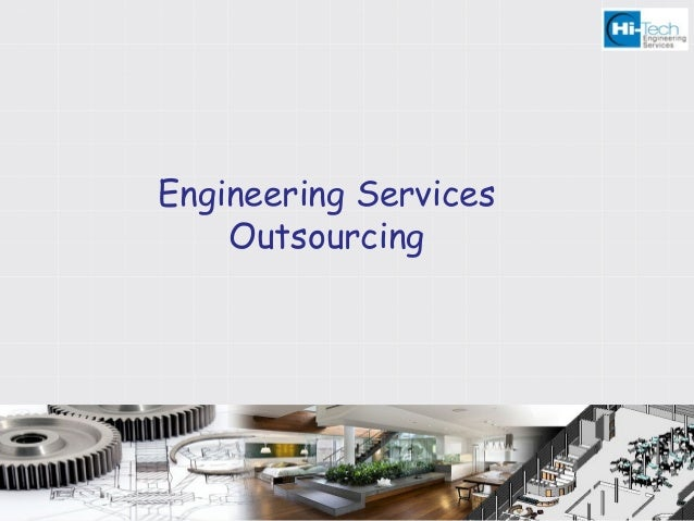 Engineering Services Outsourcing at Hi-Tech
