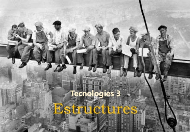 Tecnologia 3 ESTRUCTURES