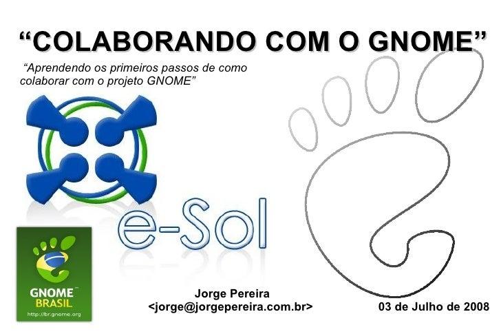 ESOL 2008 - Contribuindo com o GNOME