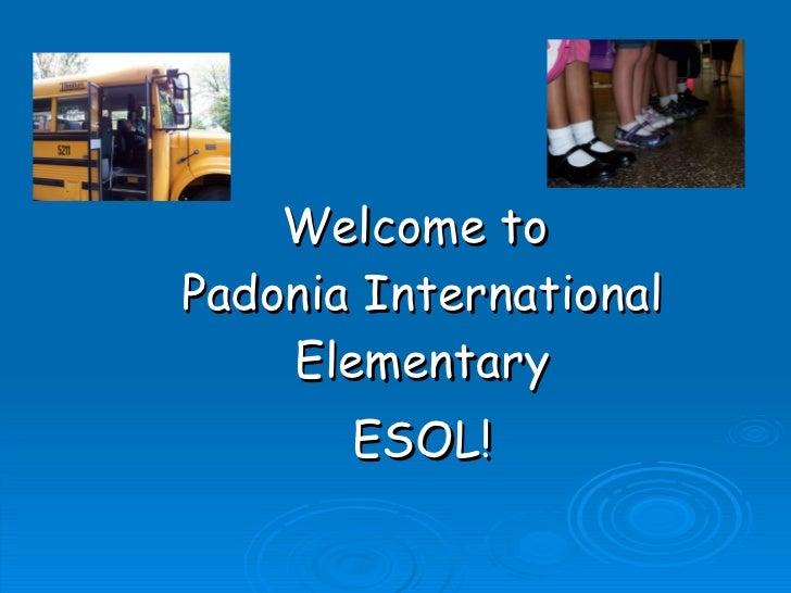 Welcome to  Padonia International Elementary ESOL!