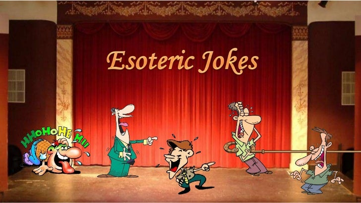 Esoteric Jokes (Ren)