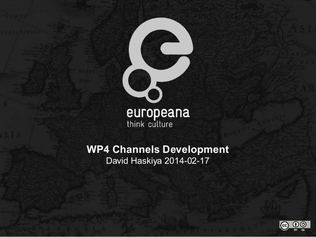 Channels work package introduction at the Europeana Sounds kick-off