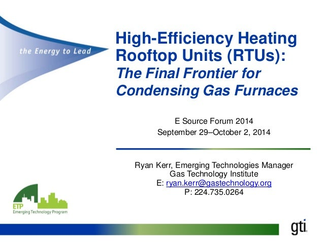 High-Efficiency Heating Rooftop Units (RTUs): The Final Frontier for ...