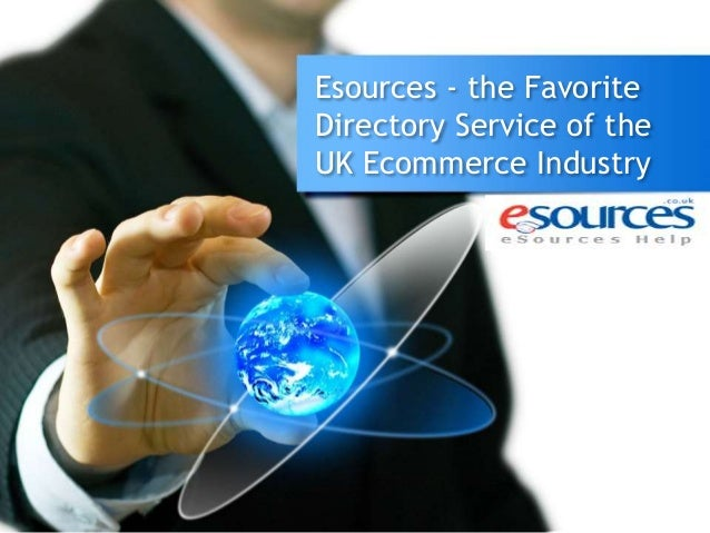 Esources - the Favorite Directory Service of the UK Ecommerce Industry