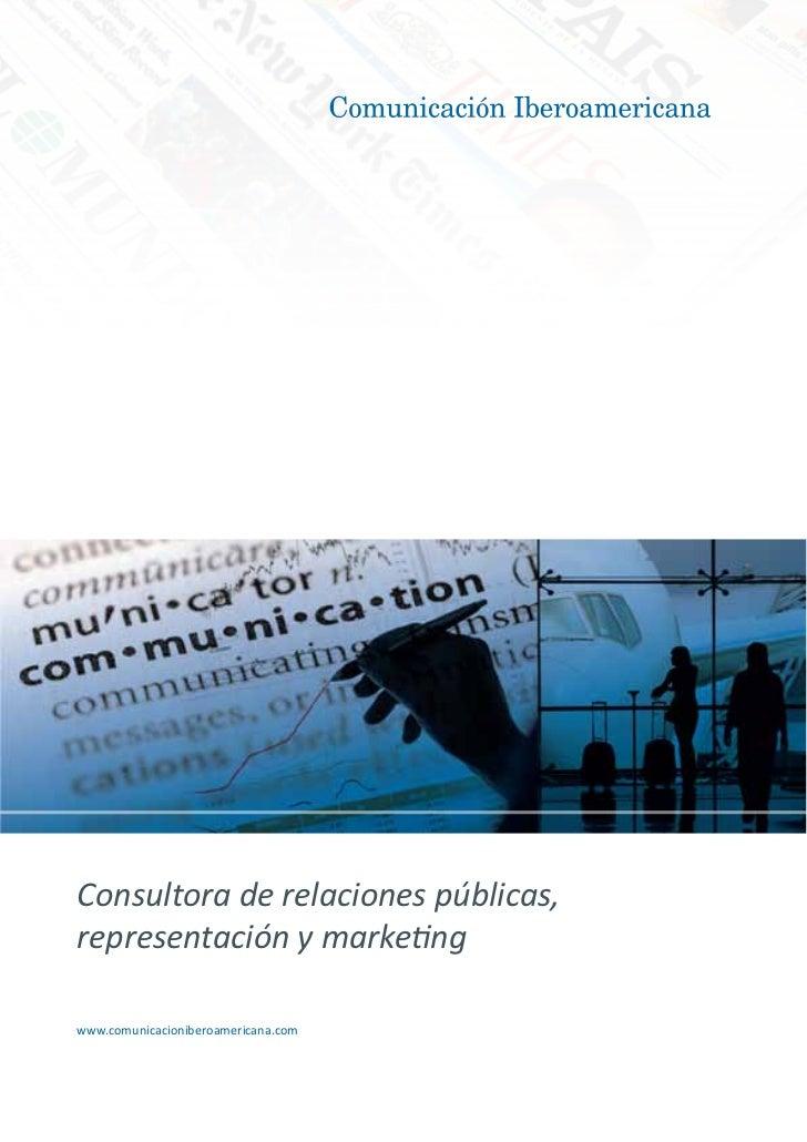 Consultora de relaciones públicas,representación y marketingwww.comunicacioniberoamericana.com