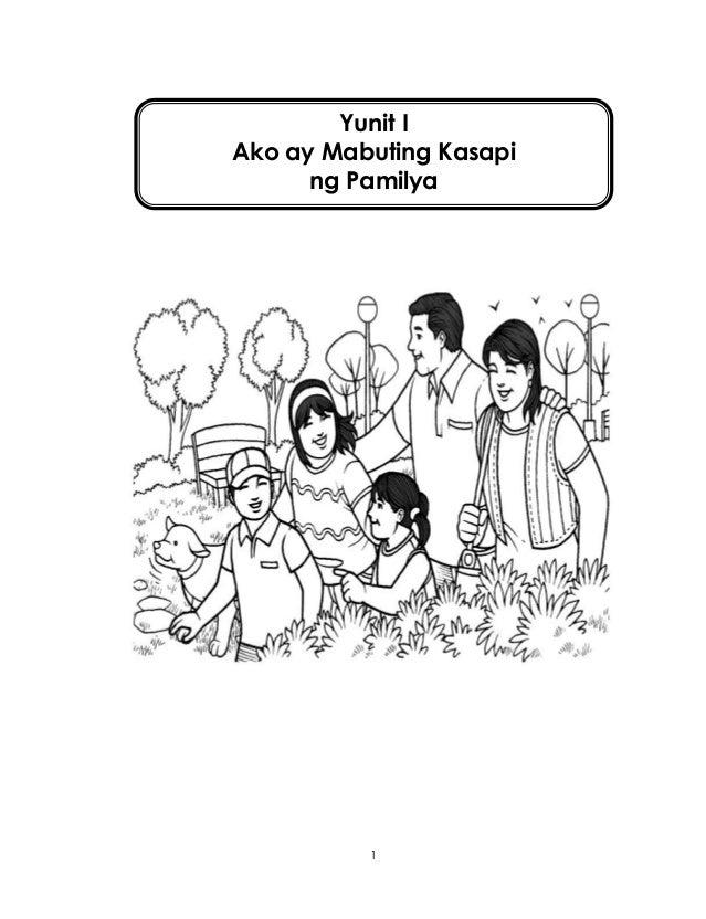 1 Yunit I Ako ay Mabuting Kasapi ng Pamilya