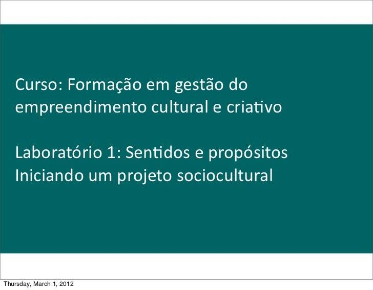 GESTÃO DO EMPREENDIMENTO CULTURAL E CRIATIVO - AULA 2