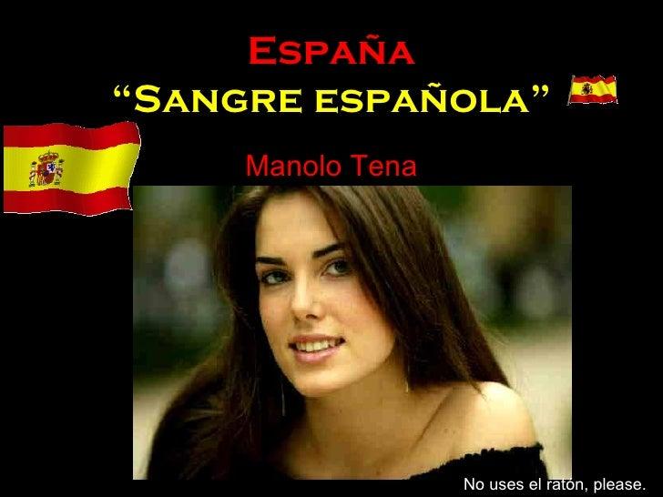 """España """"Sangre española"""" Manolo Tena No uses el ratón, please."""