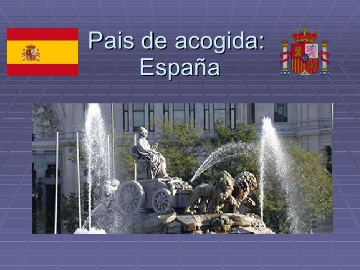 Pais de acogida:  España