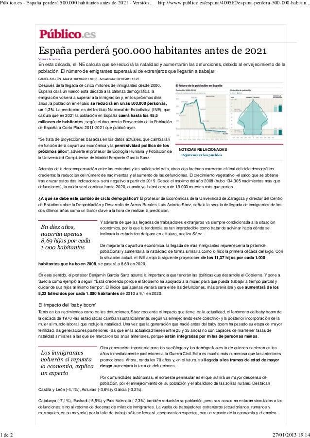 Público.es - España perderá 500.000 habitantes antes de 2021 - Versión...                http://www.publico.es/espana/4005...