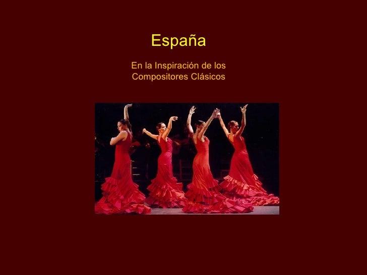 España En la Inspiración de los Compositores Clásicos