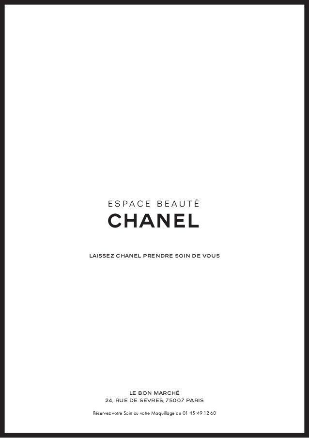 ESPACE BEAUTÉLAISSEZ CHANEL PRENDRE SOIN DE VOUS                LE BON MARCHÉ     24, RUE DE SÈVRES, 75007 PARISRéservez v...