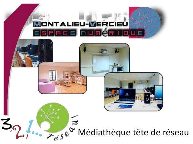 Médiathèque tête de réseau
