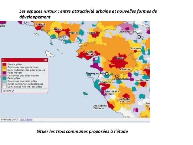 Les espaces ruraux : entre attractivité urbaine et nouvelles formes dedéveloppement        Situer les trois communes propo...