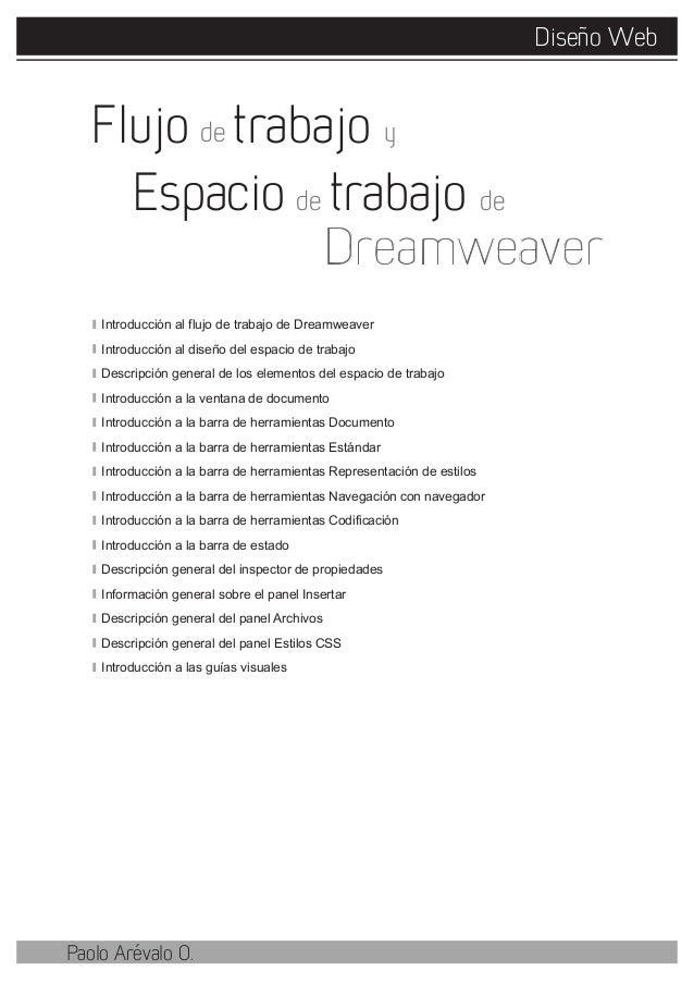 Diseño WebPaolo Arévalo O.Introducción al flujo de trabajo de DreamweaverIntroducción al diseño del espacio de trabajoDesc...