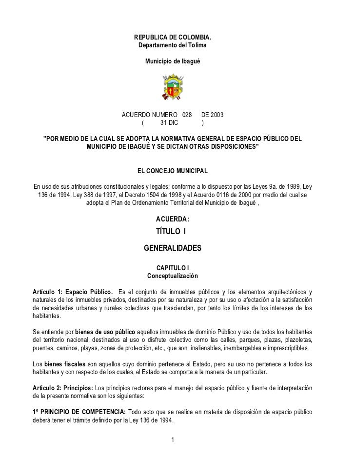 Espacio publico acuerdo 028 2003 ibague rep blica de colombia for Modelo acuerdo extrajudicial clausula suelo